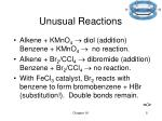 unusual reactions