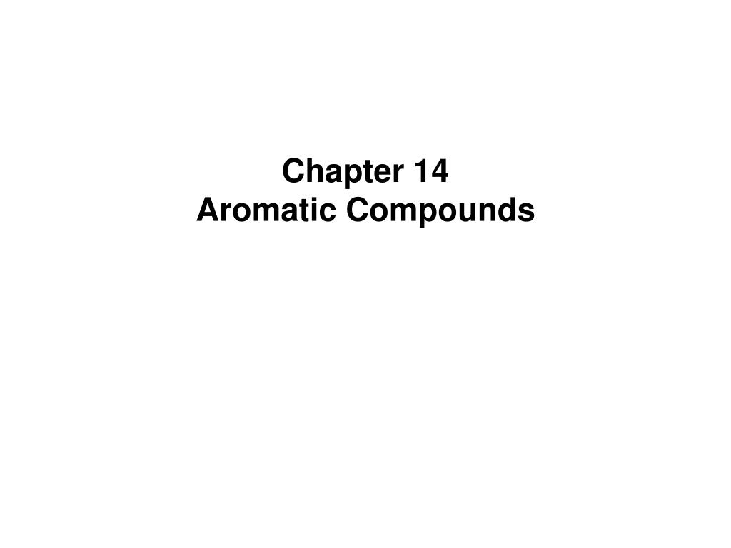 chapter 14 aromatic compounds l.