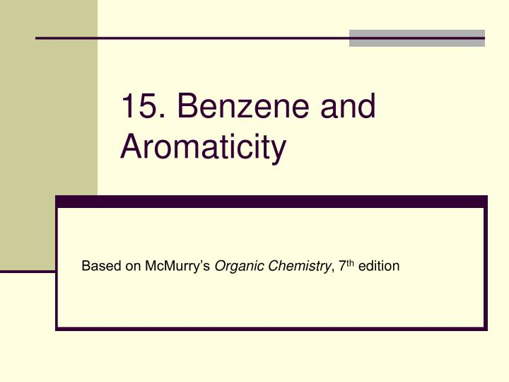 15 benzene and aromaticity n.