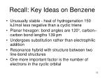 recall key ideas on benzene