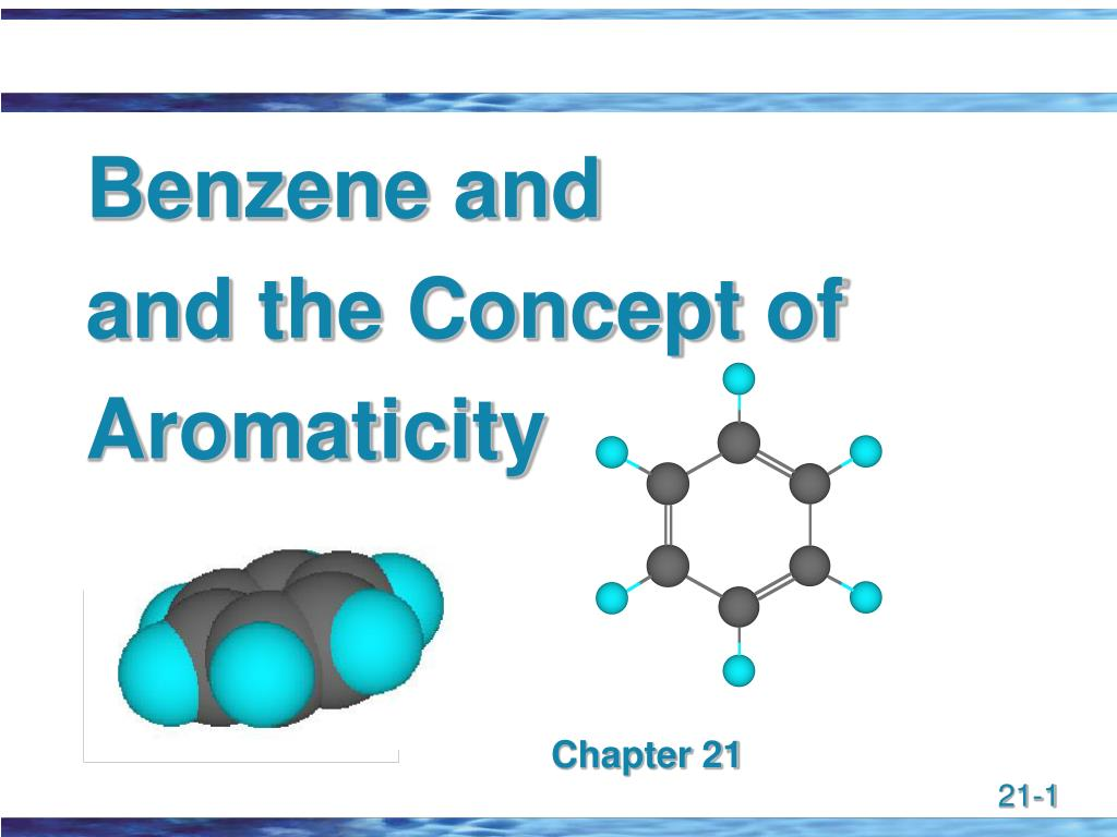 benzene and and the concept of aromaticity l.
