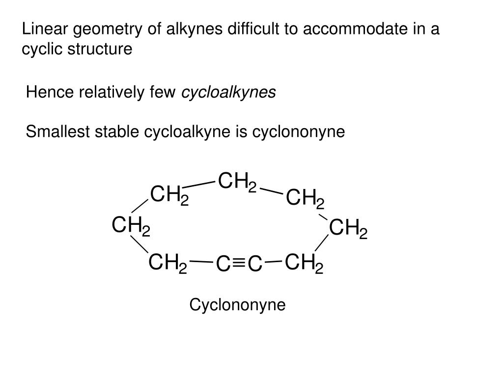 Linear geometry of alkynes difficult to accommodate in a cyclic structure