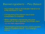 banned ingredients peru balsam