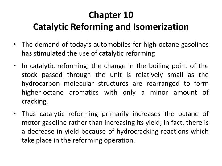 chapter 10 catalytic reforming and isomerization n.