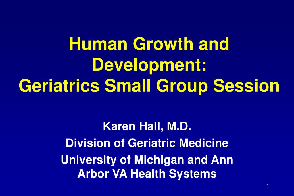 human growth and development geriatrics small group session l.