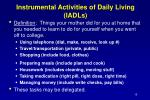 instrumental activities of daily living iadls