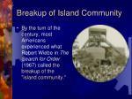 breakup of island community