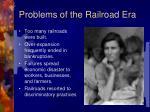 problems of the railroad era