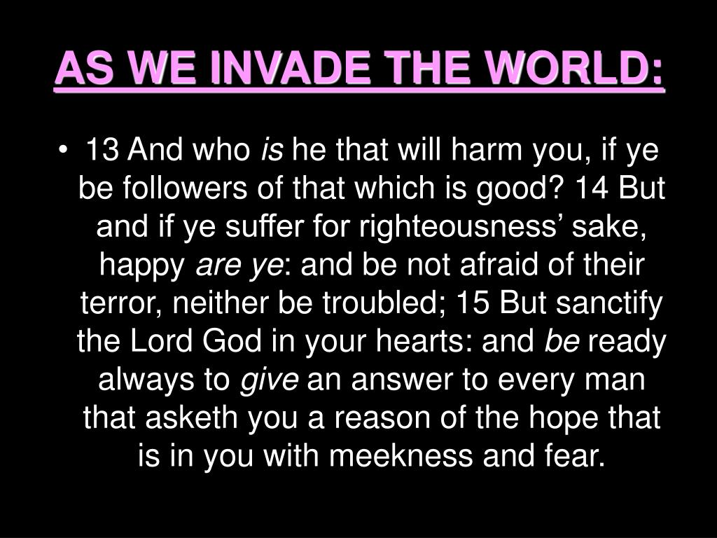 AS WE INVADE THE WORLD: