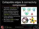 collapsible edges connectivity compression