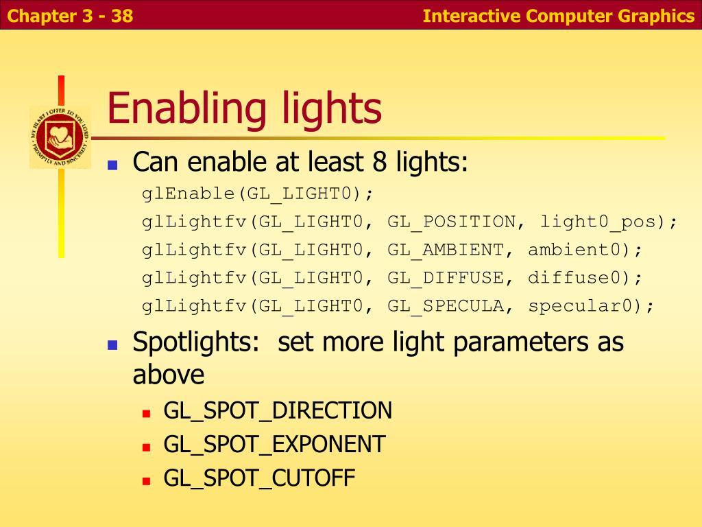 Enabling lights