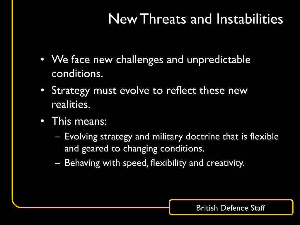 New Threats and Instabilities