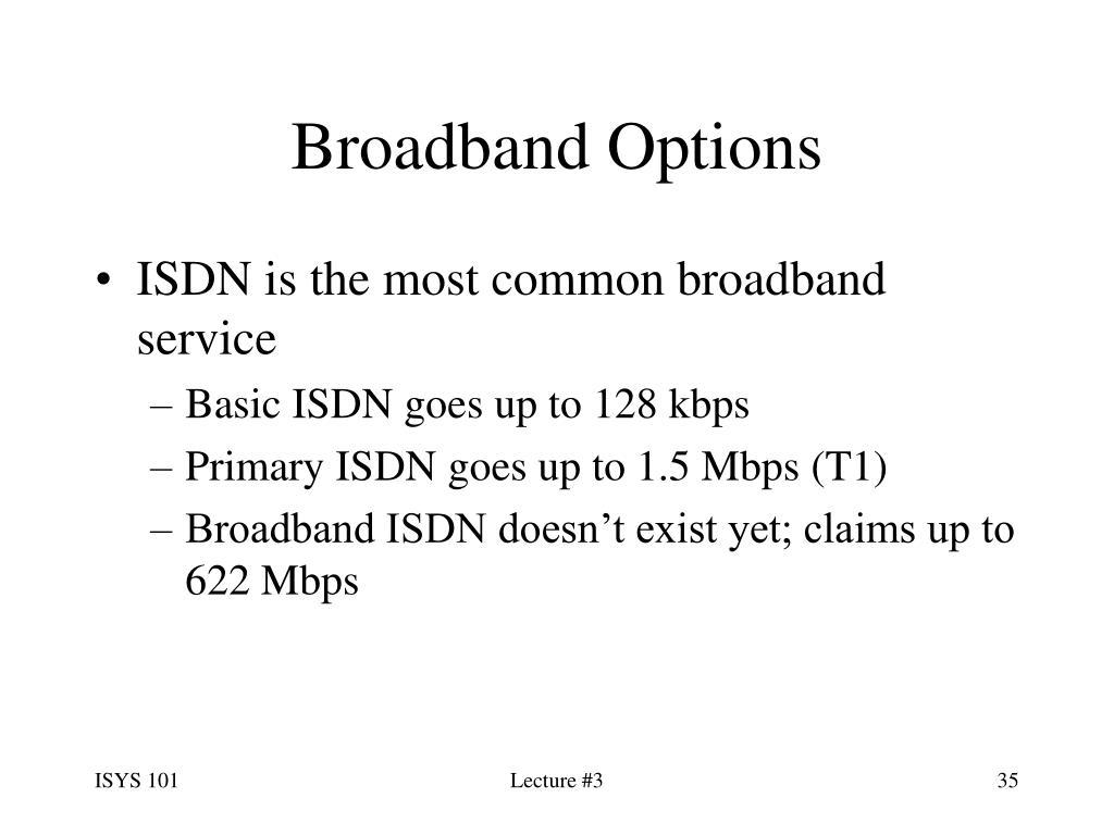 Broadband Options