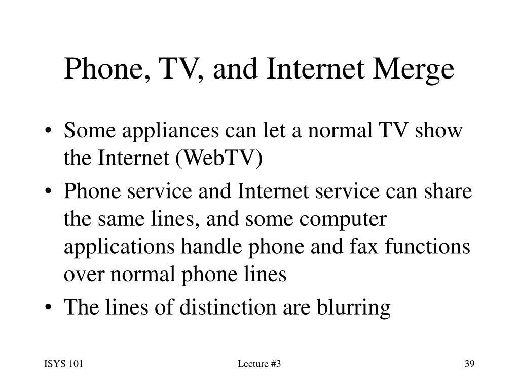 Phone, TV, and Internet Merge