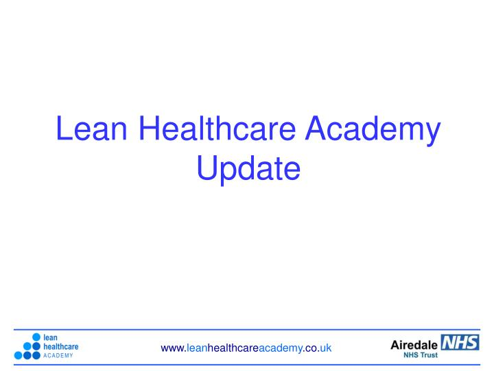 Lean Healthcare Academy