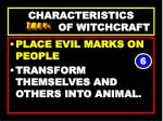 characteristics of witchcraft66