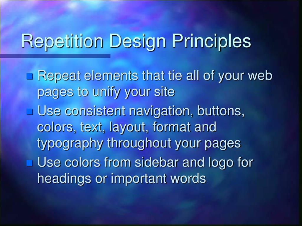 Repetition Design Principles
