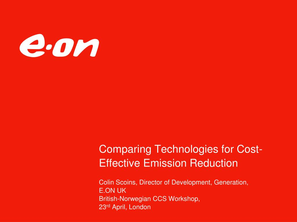 comparing technologies for cost effective emission reduction l.