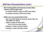 agp bus characteristics cont