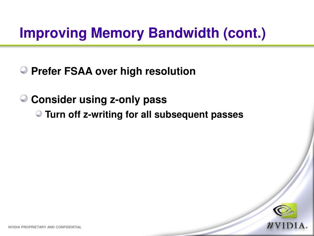 Improving Memory Bandwidth (cont.)
