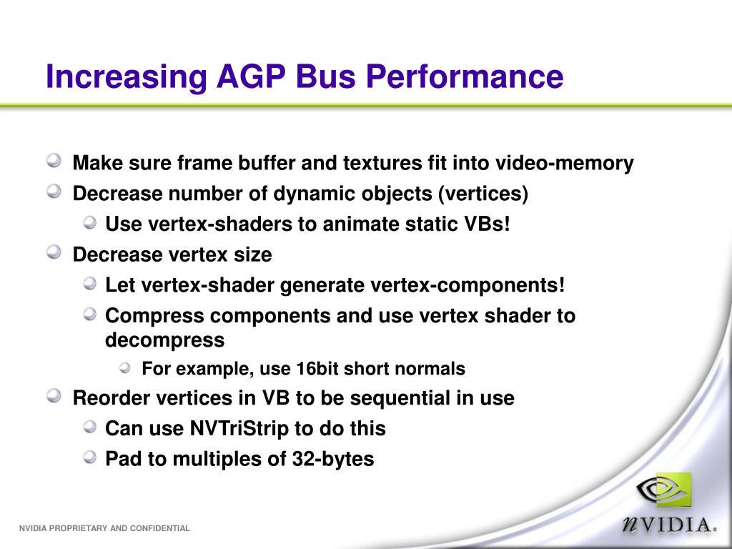 Increasing AGP Bus Performance