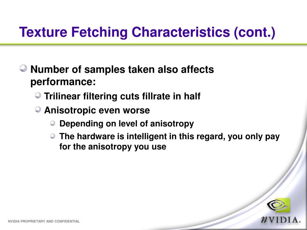 Texture Fetching Characteristics (cont.)