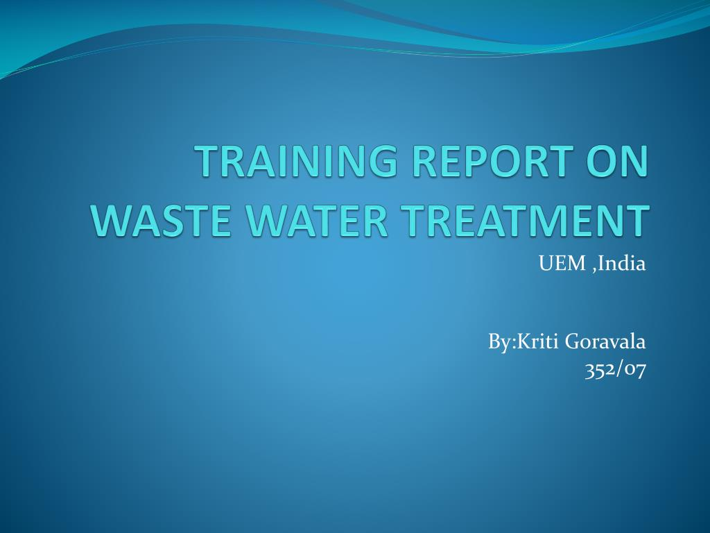 training report on waste water treatment l.