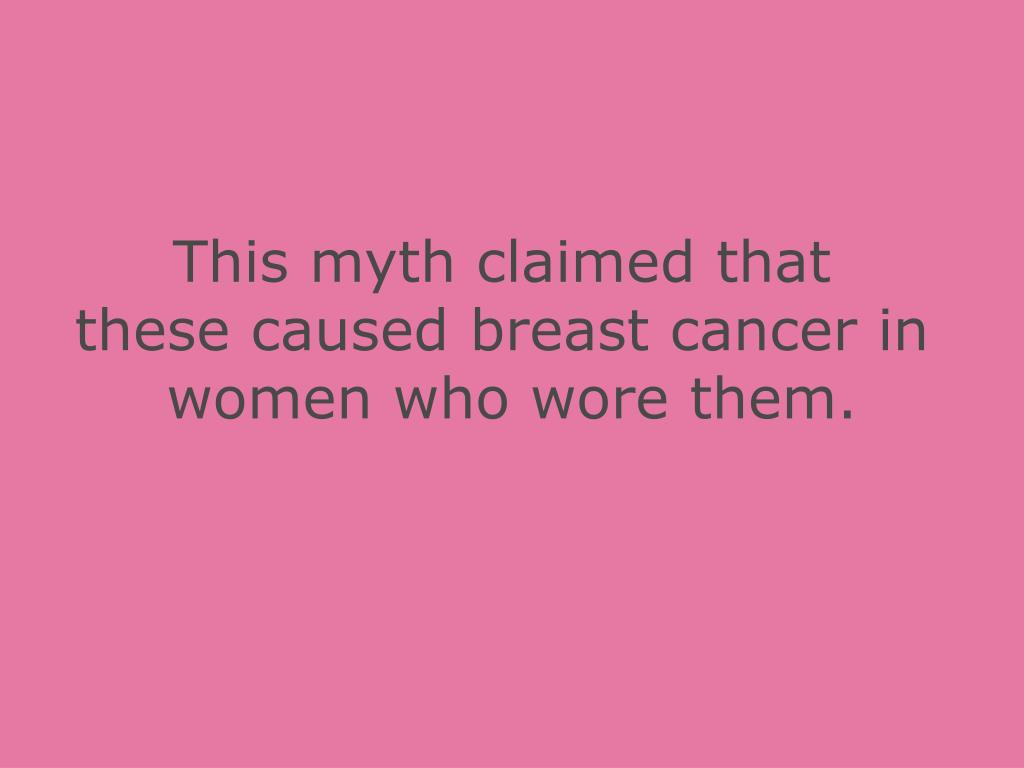 This myth claimed that