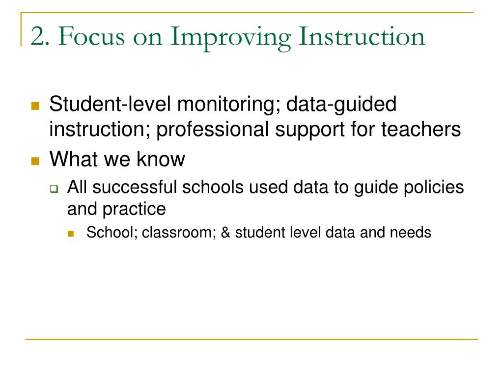 2. Focus on Improving Instruction