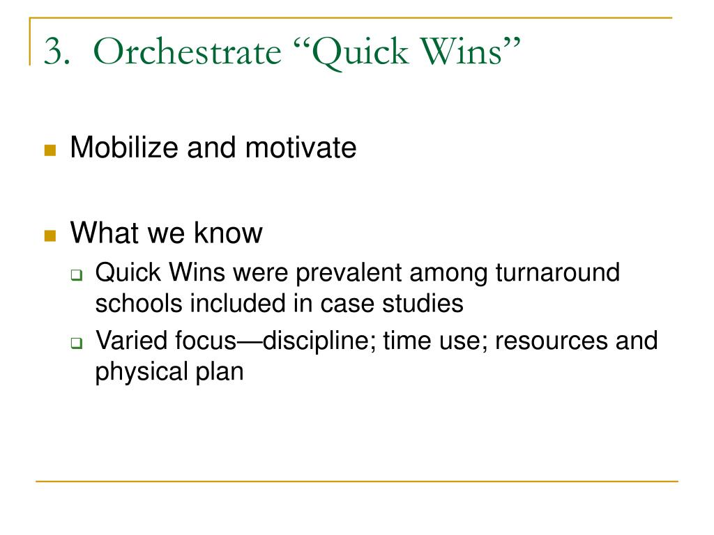 "3.  Orchestrate ""Quick Wins"""