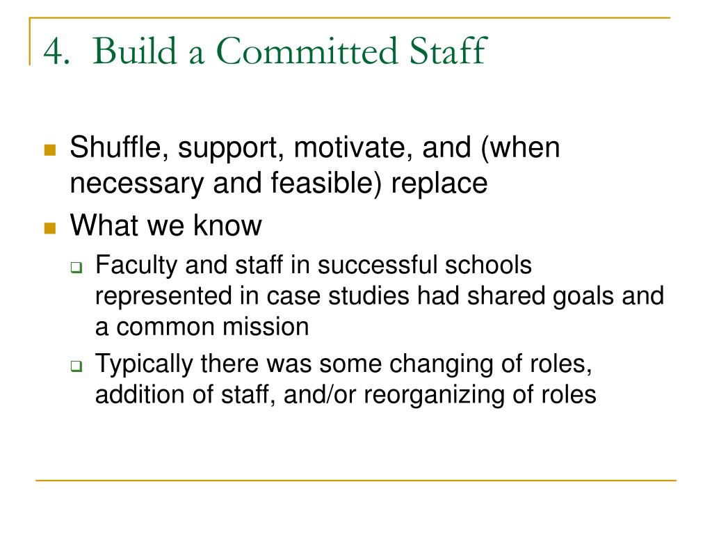 4.  Build a Committed Staff