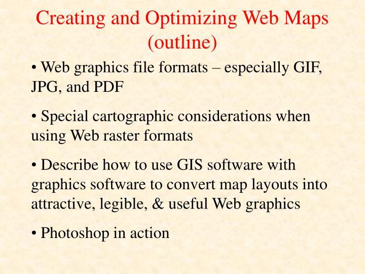 Creating and Optimizing Web Maps