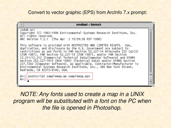 Convert to vector graphic (EPS) from ArcInfo 7.x prompt: