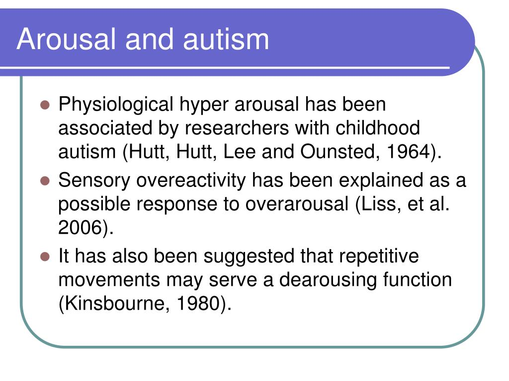 Arousal and autism