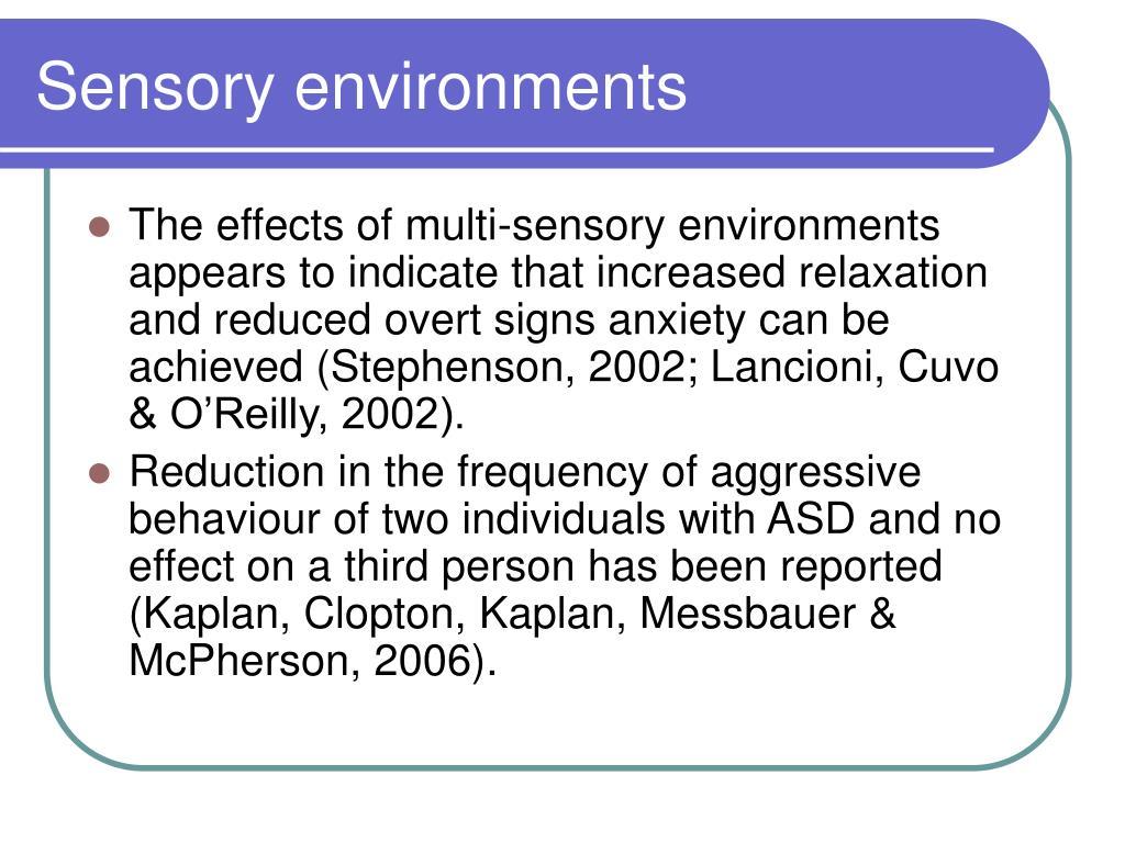 Sensory environments