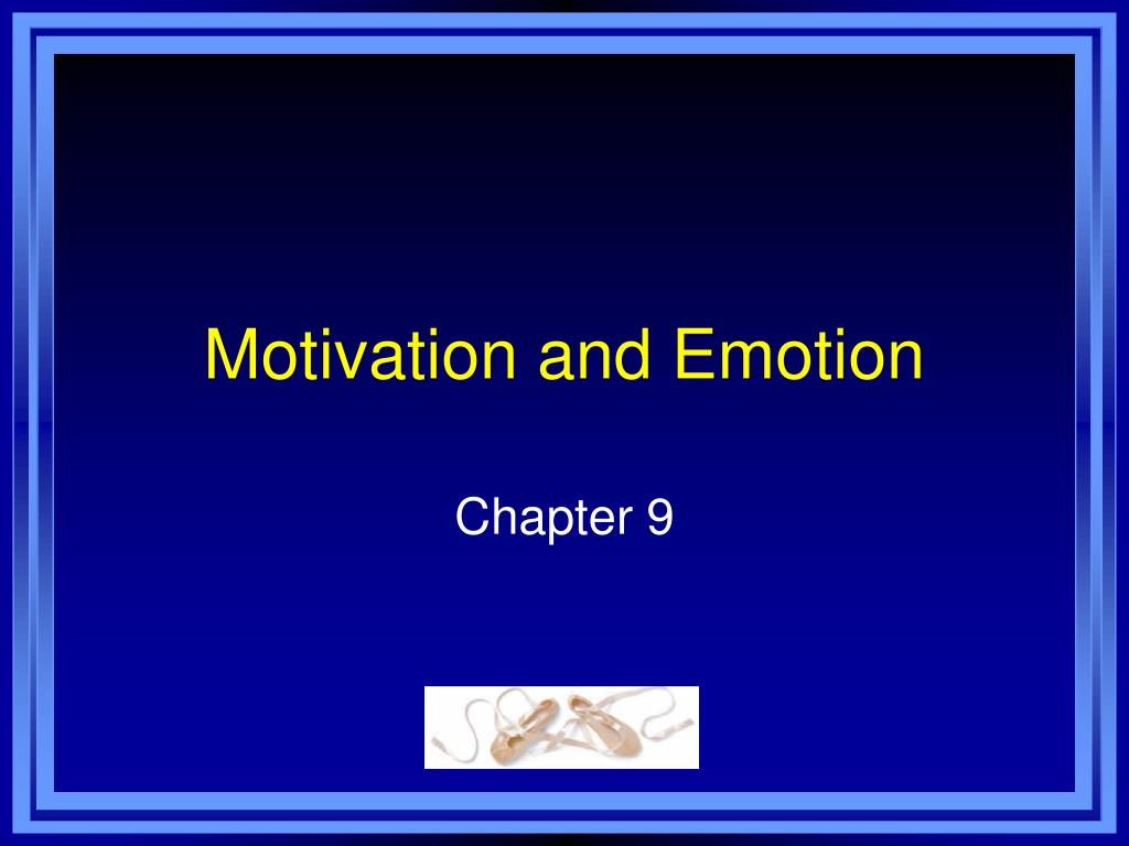 motivation and emotion l.