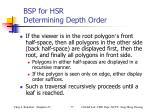 bsp for hsr determining depth order