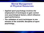 mental management of physical resources