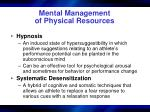 mental management of physical resources43