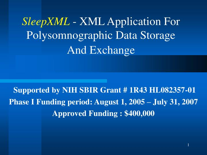 Sleepxml xml application for polysomnographic data storage and exchange