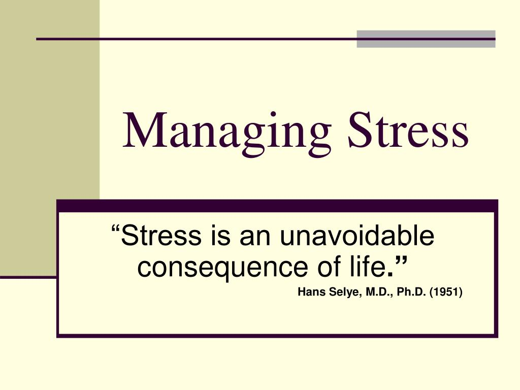 managing stress l.
