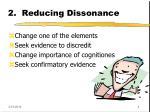2 reducing dissonance