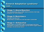 general adaptation syndrome cont