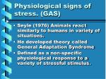 physiological signs of stress gas