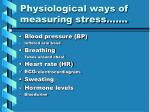 physiological ways of measuring stress
