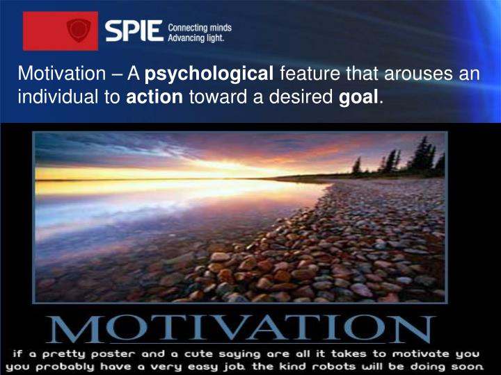 Motivation – A