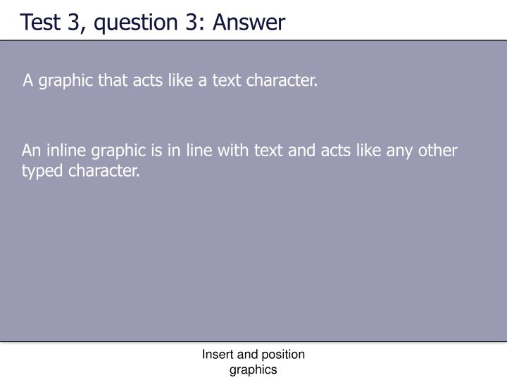 Test 3, question 3: Answer