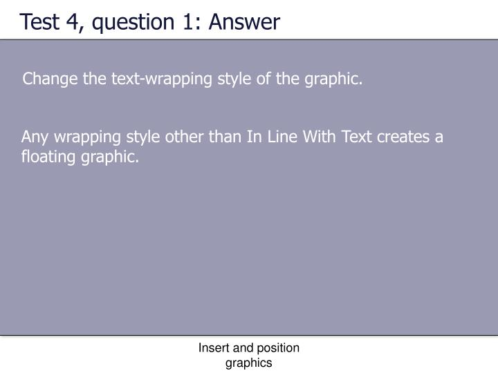 Test 4, question 1: Answer
