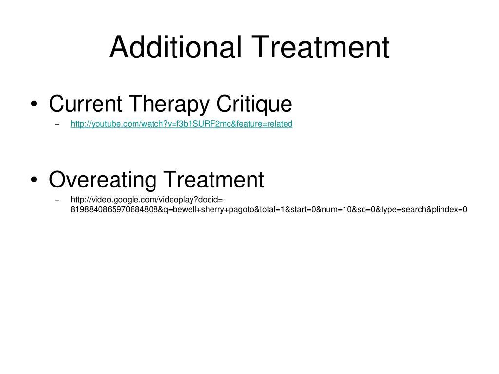 Additional Treatment