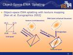 object space ewa splatting